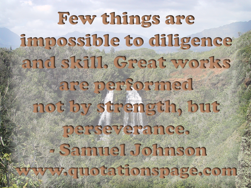 Great Quotations Quote Details Samuel Johnson Few Things Are Impossible The