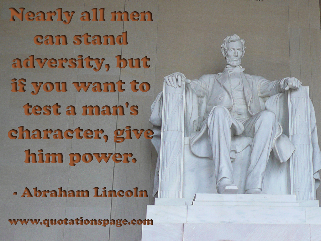 Quote Details Abraham Lincoln Nearly All Men Can The