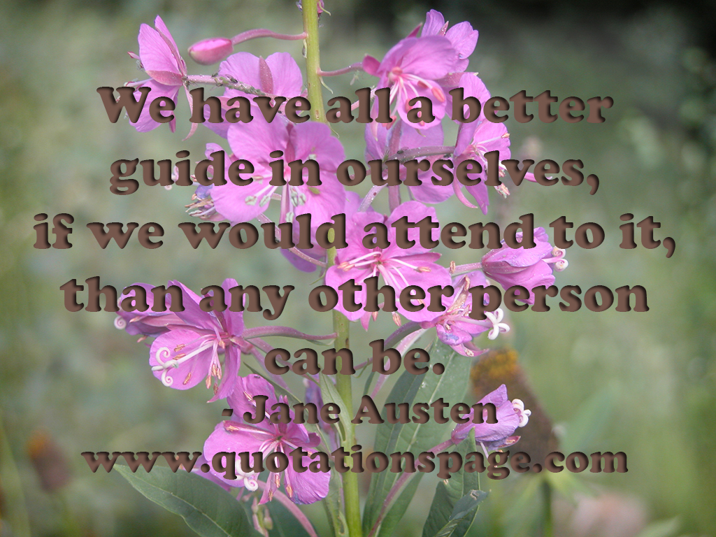 Quote Details: Jane Austen: We have all a    - The