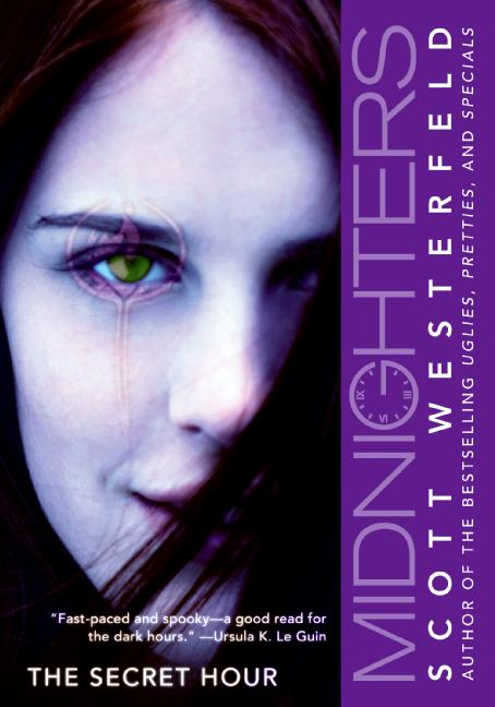 Midnighters: The Secret Hour by Scott Westerfeld at Amazon.com